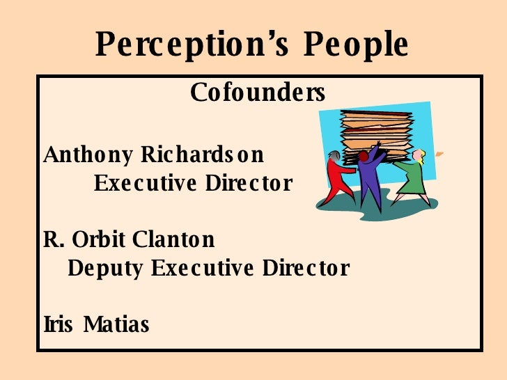perception and people An enormous amount of research on person perception exists this literature  documents how people form impressions of one another and how these.