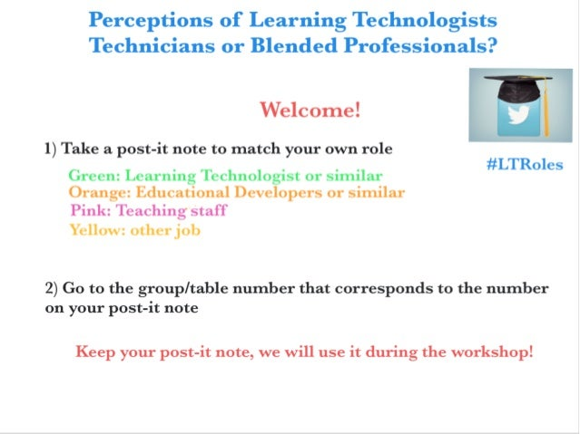 Perceptions of learning technologists - Greenwich APT Workshop 2016