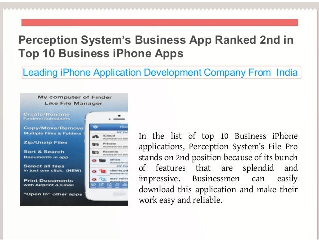 Perception System's Business App Ranked 2nd inTop 10 Business iPhone AppsLeading iPhone Application Development Company Fr...