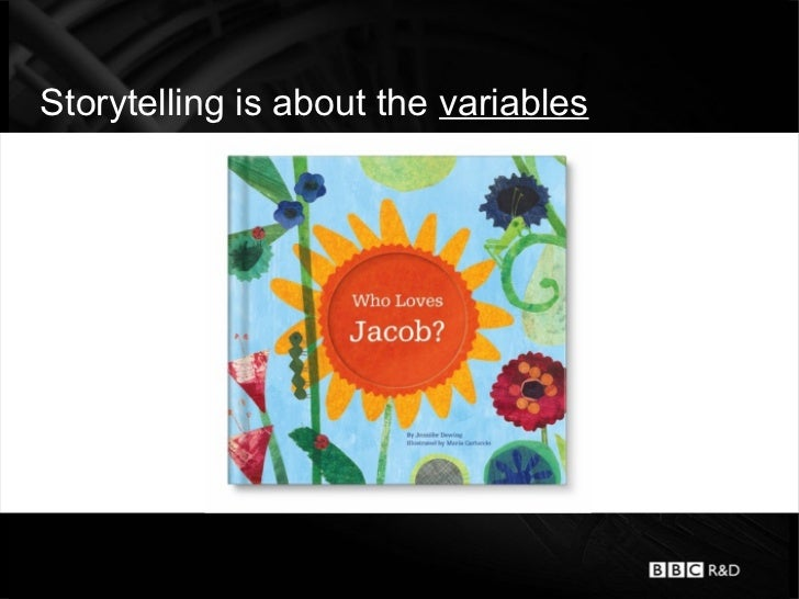 Storytelling is about the variables