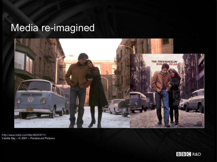 Media re-imaginedhttp://www.imdb.com/title/tt0259711/Vanilla Sky – © 2001 – Paramount Pictures