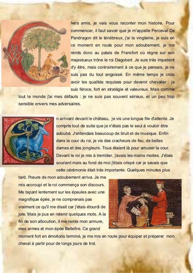 hers amis, je vais vous raconter mon histoire. Pour commencer, il faut savoir que je m'appelle Perceval De Pandragon dit l...