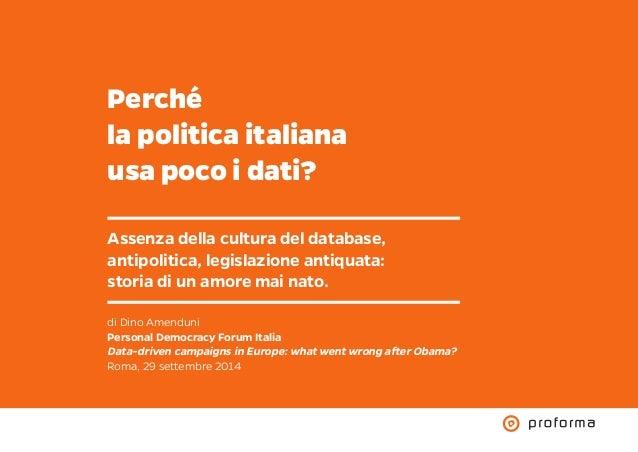 Perché la politica italiana usa poco i dati? Assenza della cultura del database, antipolitica, legislazione antiquata: sto...