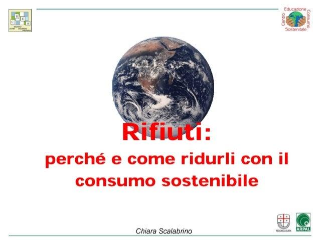 2009: Rifiuti: perché e come ridurli con il consumo sostenibile