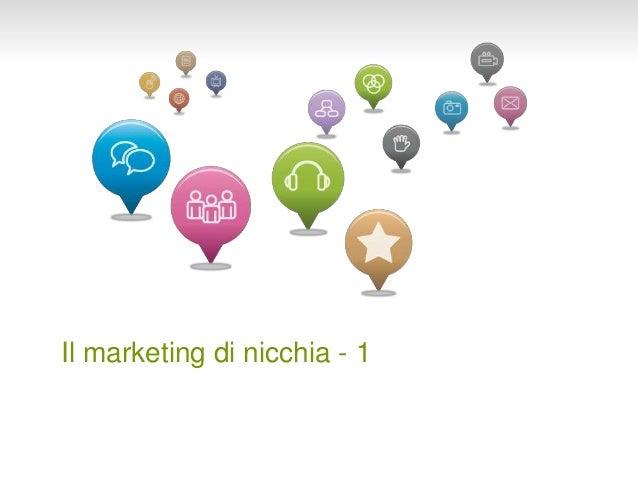 Il marketing di nicchia - 1