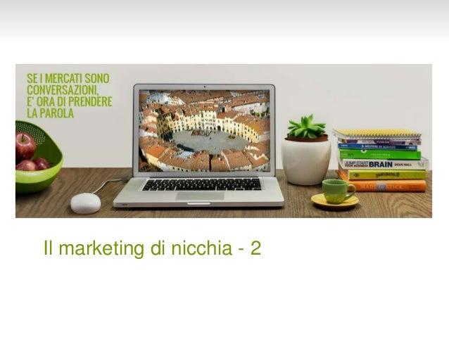 Il marketing di nicchia - 2