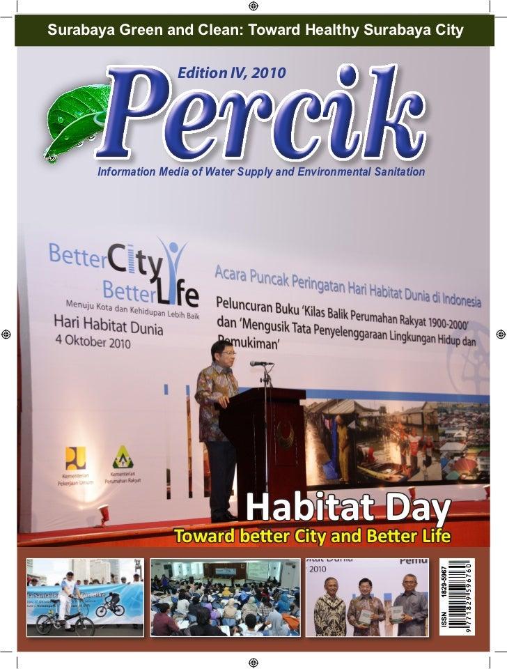 Surabaya Green and Clean: Toward Healthy Surabaya City                     Edition IV, 2010      Information Media of Wate...