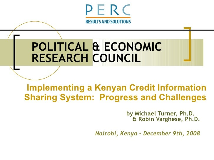 POLITICAL & ECONOMIC RESEARCH COUNCIL by Michael Turner, Ph.D.  & Robin Varghese, Ph.D. Nairobi, Kenya – December 9th, 200...