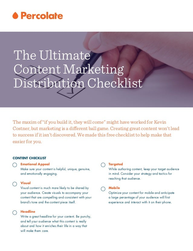 CONTENT CHECKLIST Emotional Appeal Make sure your content is helpful, unique, genuine, and emotionally engaging. ! Visual ...