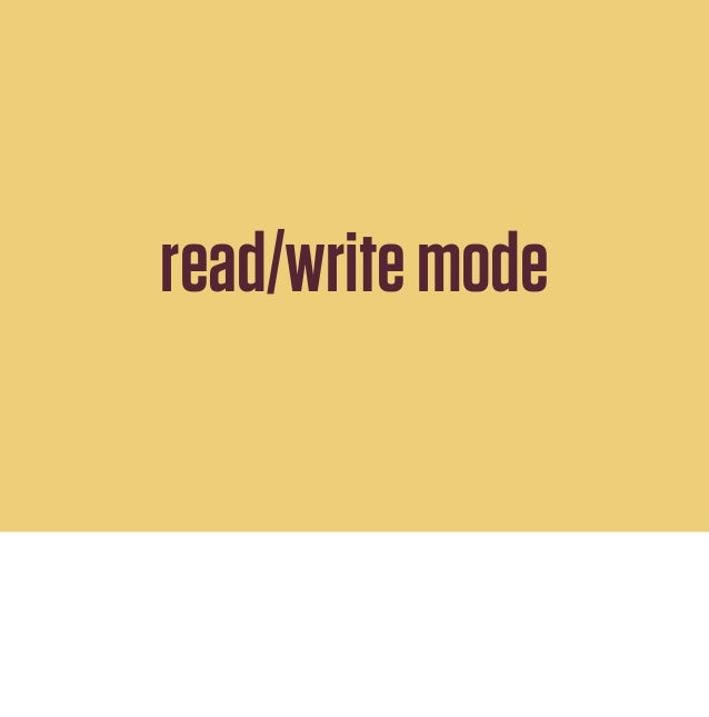 read-write mode, needed for login and other things that write data