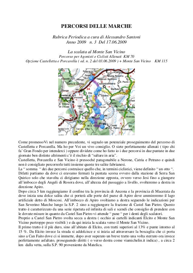 PERCORSI DELLE MARCHERubrica Periodica a cura di Alessandro SantoniAnno 2009 n. 3 Del 17.06.2009La scalata al Monte San Vi...