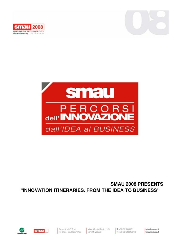"""SMAU 2008 PRESENTS """"INNOVATION ITINERARIES. FROM THE IDEA TO BUSINESS"""""""