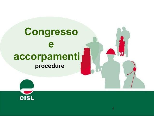 Congresso      eaccorpamenti   procedure               1