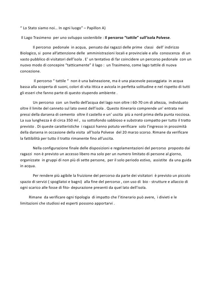 """"""" Lo Stato siamo noi… In ogni luogo"""" – Papillon A)Il Lago Trasimeno per uno sviluppo sostenibile : Il percorso """"tattile"""" s..."""