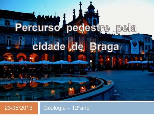 23/05/2013 Geologia – 12ºano
