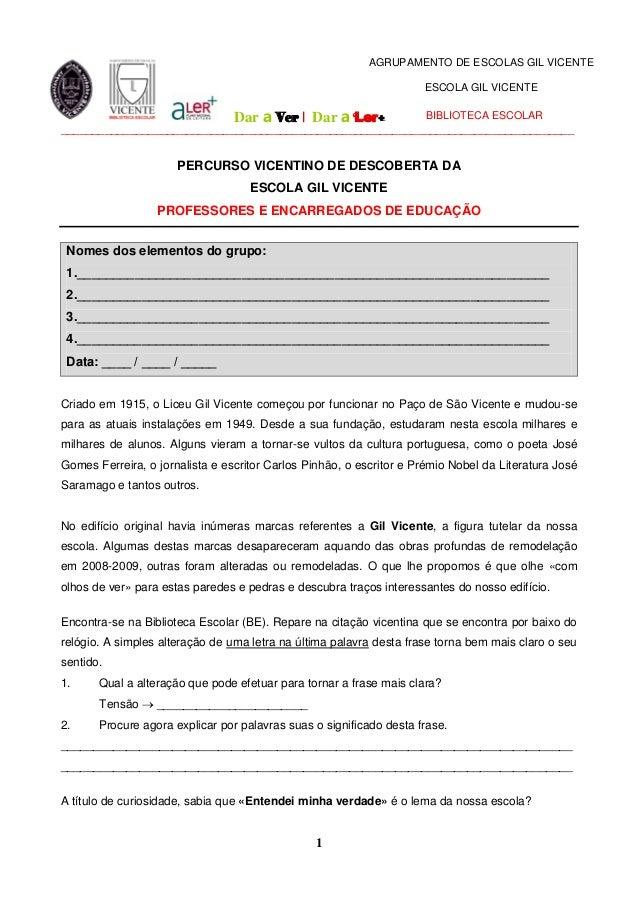 AGRUPAMENTO DE ESCOLAS GIL VICENTE                                                                     ESCOLA GIL VICENTE ...