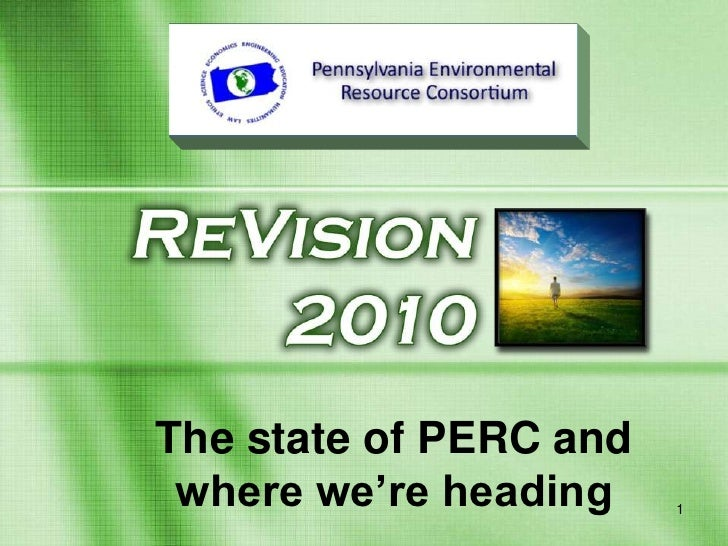 1<br />The state of PERC and where we're heading<br />