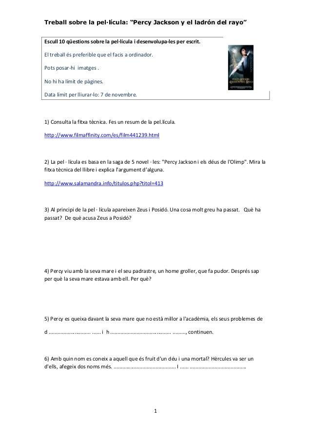 """Treball sobre la pel·lícula: """"Percy Jackson y el ladrón del rayo""""  Escull 10 qüestions sobre la pel·lícula i desenvolupa-l..."""