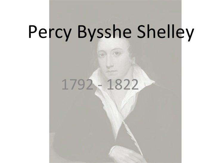 Percy Bysshe Shelley 1792 - 1822