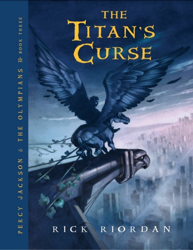 Percy Jackson 3 The Titan S Curse Rick Riordan Www Najms At