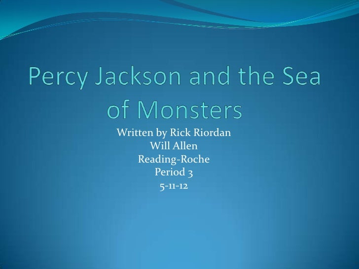 Percy jackson and the sea of monsters book report will allen reading …