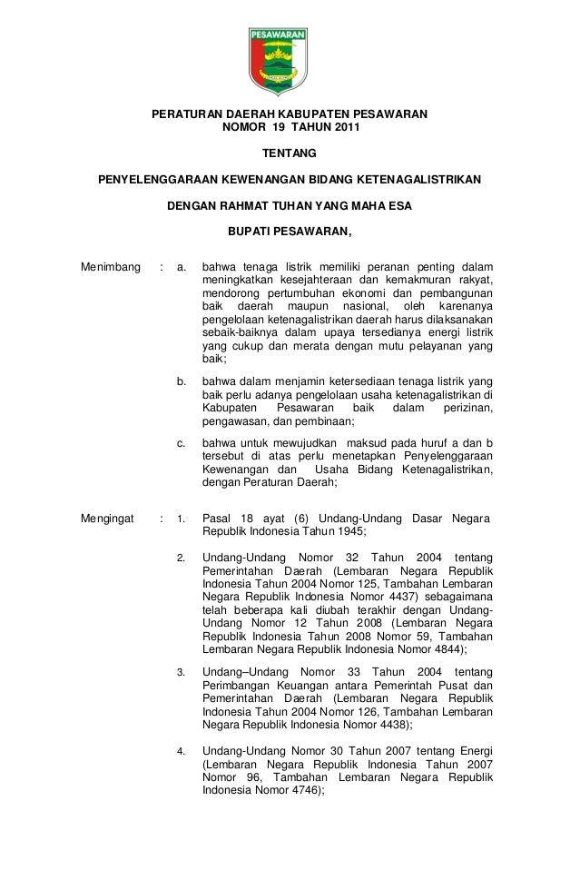 PERATURAN DAERAH KABUPATEN PESAWARAN NOMOR 19 TAHUN 2011 TENTANG PENYELENGGARAAN KEWENANGAN BIDANG KETENAGALISTRIKAN DENGA...