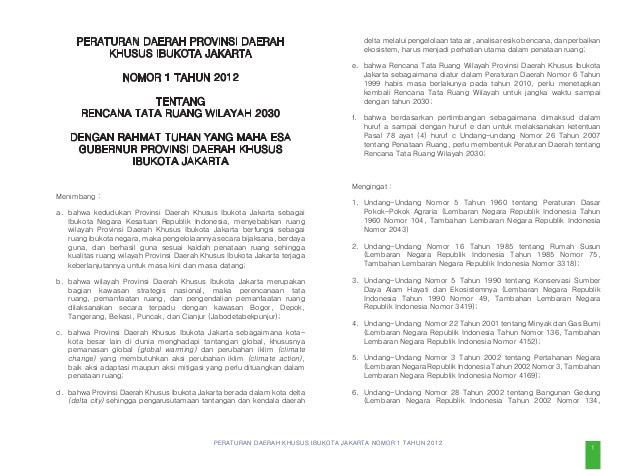 PERATURAN DAERAH KHUSUS IBUKOTA JAKARTA NOMOR 1 TAHUN 2012 disebut Kota/Kabupaten Administrasi adalah Kota Administrasi da...