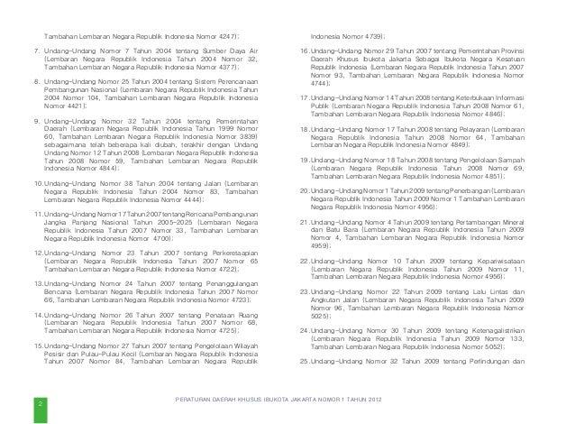 PERATURAN DAERAH KHUSUS IBUKOTA JAKARTA NOMOR 1 TAHUN 2012 pemanfaatan ruang agar sesuai dengan rencana tata ruang wilayah...