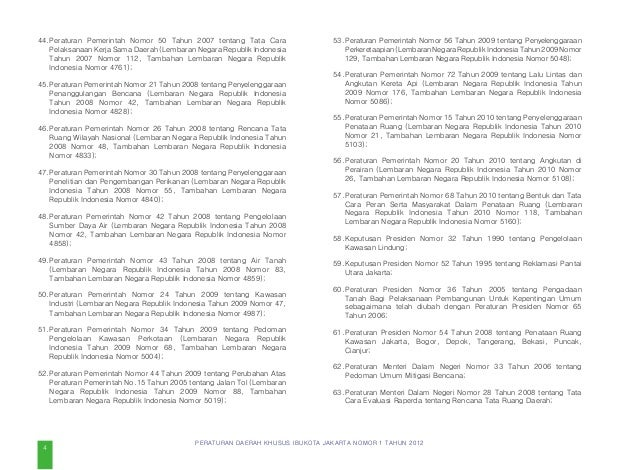 PERATURAN DAERAH KHUSUS IBUKOTA JAKARTA NOMOR 1 TAHUN 2012 sebagai kemudahan-kemudahan dalam melaksanakan investasi, prose...