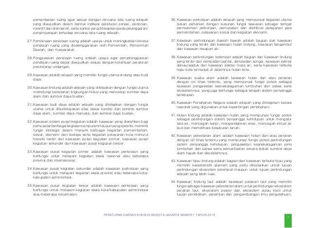 PERATURAN DAERAH KHUSUS IBUKOTA JAKARTA NOMOR 1 TAHUN 2012 Pasal 4 Untuk mewujudkan visi sebagaimana dimaksud dalam Pasal ...