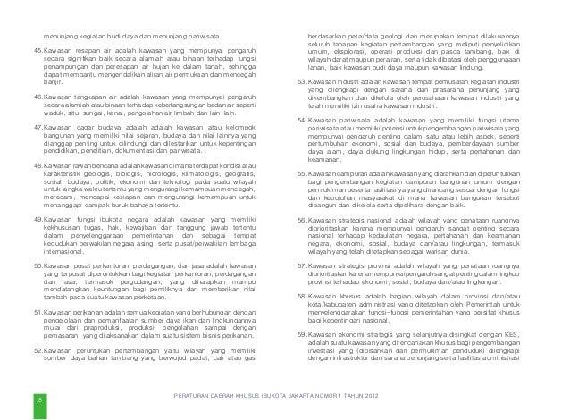 PERATURAN DAERAH KHUSUS IBUKOTA JAKARTA NOMOR 1 TAHUN 2012 skala regional, nasional, dan internasional; pengembangan kawas...