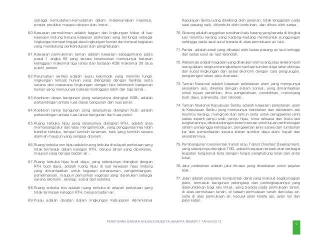 PERATURAN DAERAH KHUSUS IBUKOTA JAKARTA NOMOR 1 TAHUN 2012 peningkatan kualitas rancang kota dan arsitektur kota guna memp...