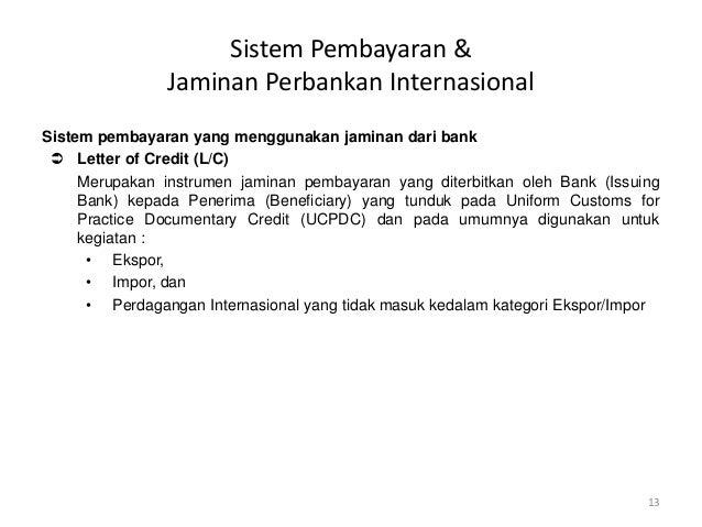 Sistem Pembayaran Dalam Perdagangan Internasional | International Banking Operations