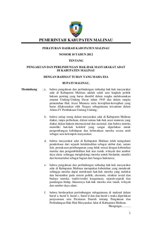 1 PEMERINTAH KABUPATEN MALINAU PERATURAN DAERAH KABUPATEN MALINAU NOMOR 10 TAHUN 2012 TENTANG PENGAKUAN DAN PERLINDUNGAN H...