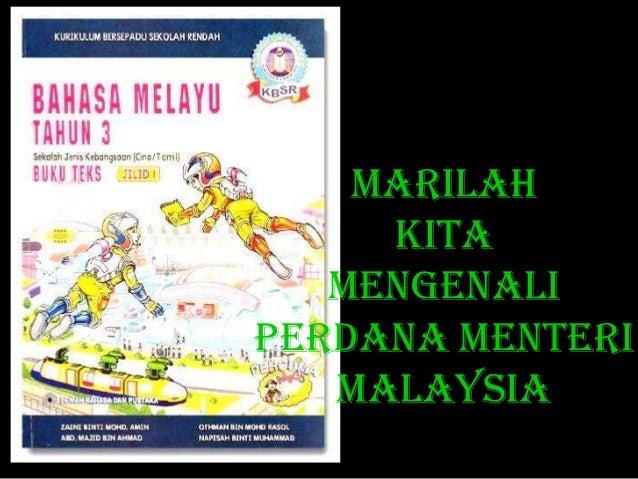 MARILAH     KITA   MENGENALIPERDANA MENTERI   MALAYSIA