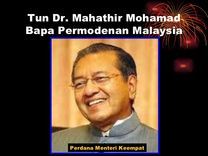 short essay about tun dr mahathir Essays - largest database of quality sample essays and research papers on simple essay of tun mahathir mohamad.