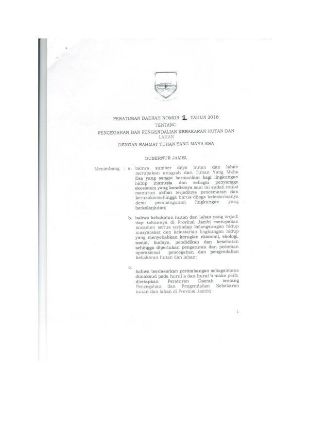 Peraturan Daerah Provinsi Jambi No. 02 Tahun 2016 Tentang Pencegahan dan Pengendalian Kebakaran Hutan dan Lahan