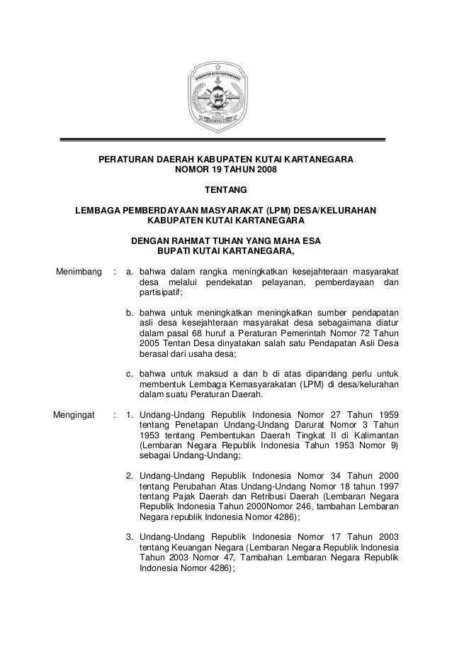 PERATURAN DAERAH KABUPATEN KUTAI KARTANEGARA NOMOR 19 TAHUN 2008 TENTANG LEMBAGA PEMBERDAYAAN MASYARAKAT (LPM) DESA/KELURA...