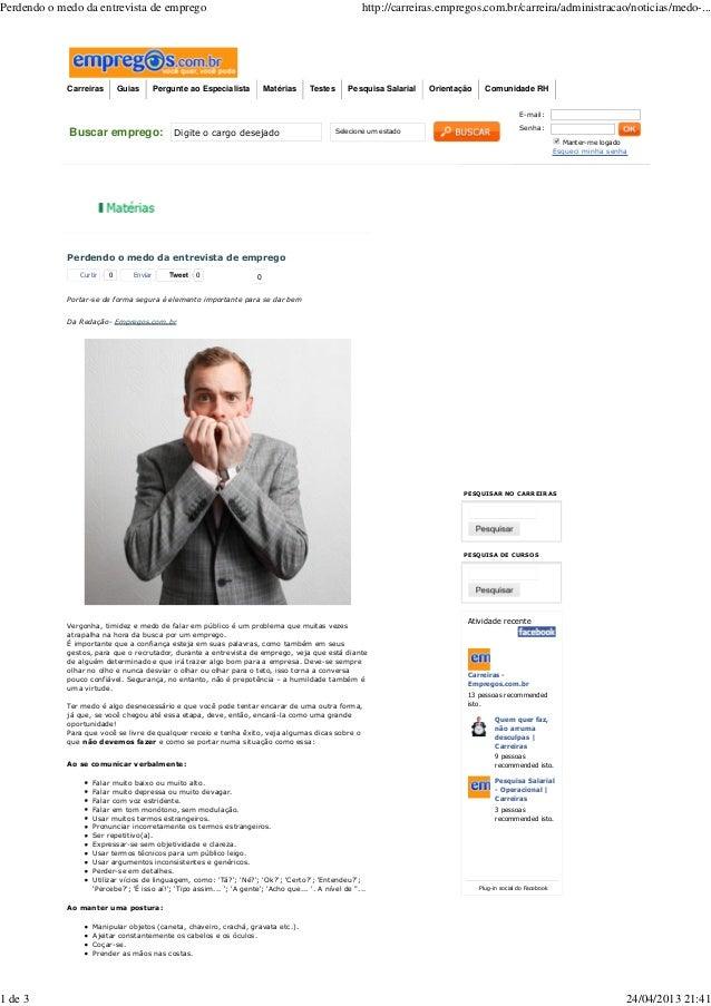 Buscar emprego: Digite o cargo desejado Selecione um estadoE-mail:Senha:Manter-me logadoEsqueci minha senhaTweet 0Perdendo...