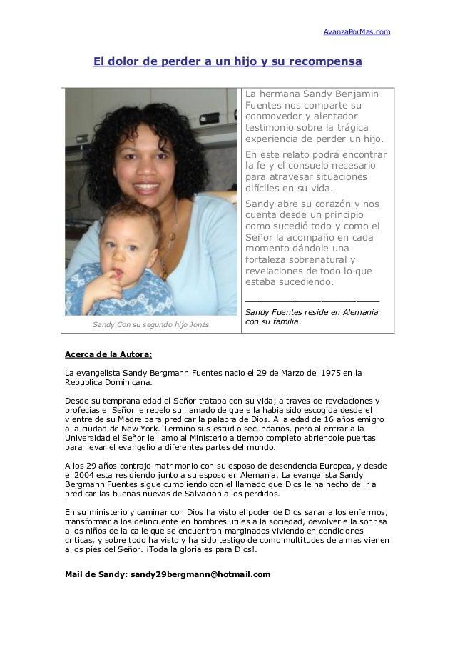 AvanzaPorMas.com  El dolor de perder a un hijo y su recompensa La hermana Sandy Benjamin Fuentes nos comparte su conmovedo...