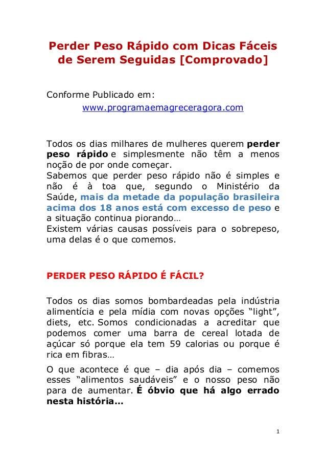 1 Perder Peso Rápido com Dicas Fáceis de Serem Seguidas [Comprovado] Conforme Publicado em: www.programaemagreceragora.com...