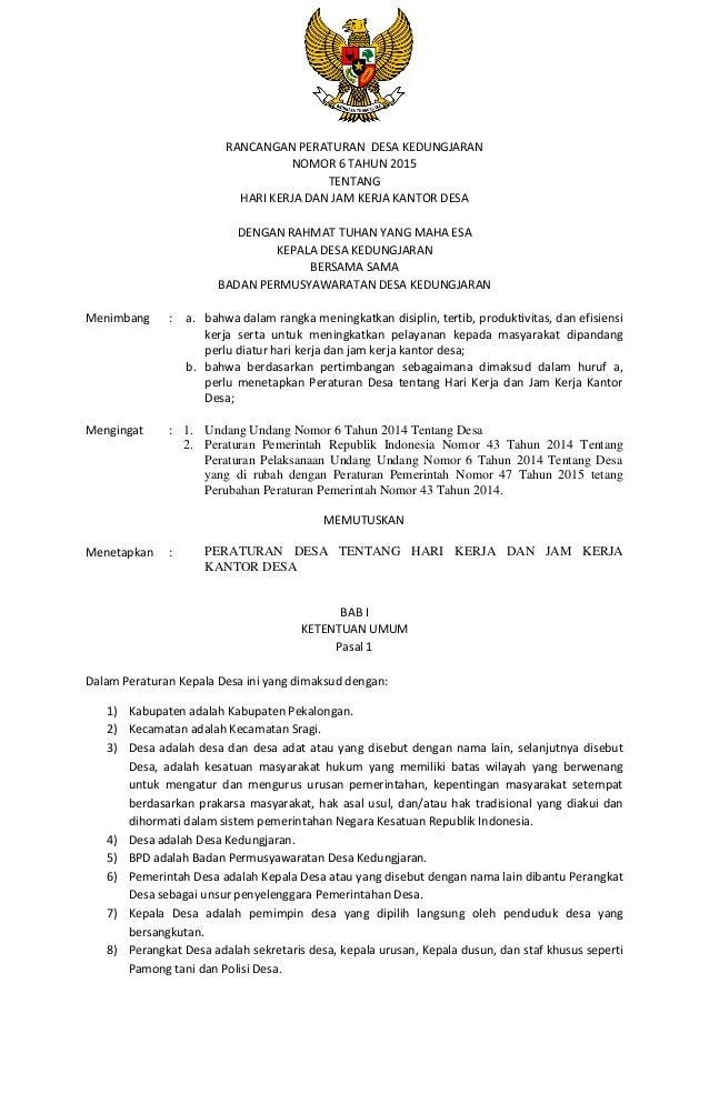 Perdes No 6 Th 2015 Tentang Hari Dan Jam Kerja Pemerintah Desa Kedung