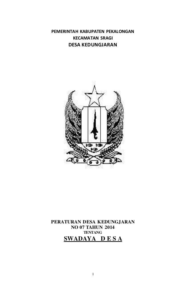 1 PEMERINTAH KABUPATEN PEKALONGAN KECAMATAN SRAGI DESA KEDUNGJARAN PERATURAN DESA KEDUNGJARAN NO 07 TAHUN 2014 TENTANG SWA...