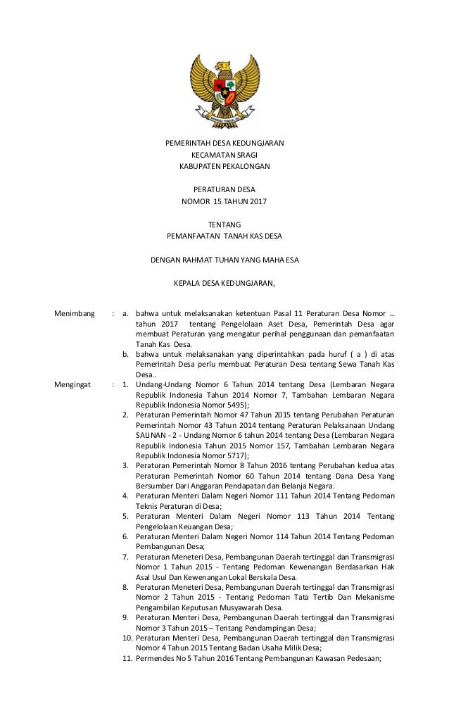 PEMERINTAH DESA KEDUNGJARAN KECAMATAN SRAGI KABUPATEN PEKALONGAN PERATURAN DESA NOMOR 15 TAHUN 2017 TENTANG PEMANFAATAN TA...