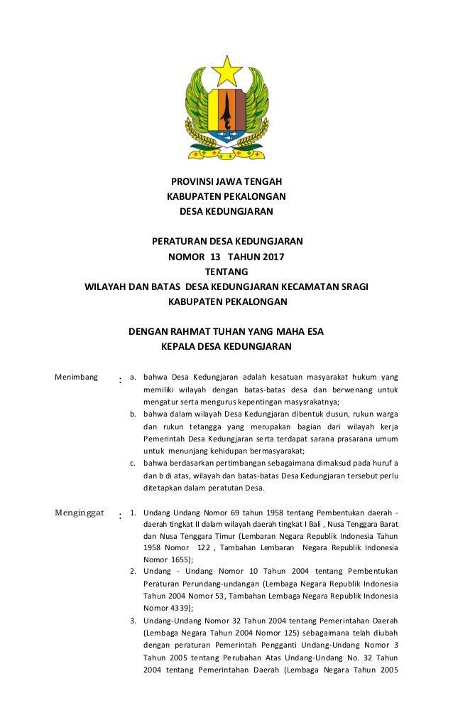 PROVINSI JAWA TENGAH KABUPATEN PEKALONGAN DESA KEDUNGJARAN PERATURAN DESA KEDUNGJARAN NOMOR 13 TAHUN 2017 TENTANG WILAYAH ...