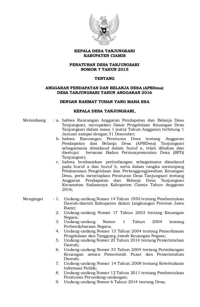 KEPALA DESA TANJUNGSARI KABUPATEN CIAMIS PERATURAN DESA TANJUNGSARI NOMOR 7 TAHUN 2015 TENTANG ANGGARAN PENDAPATAN DAN BEL...