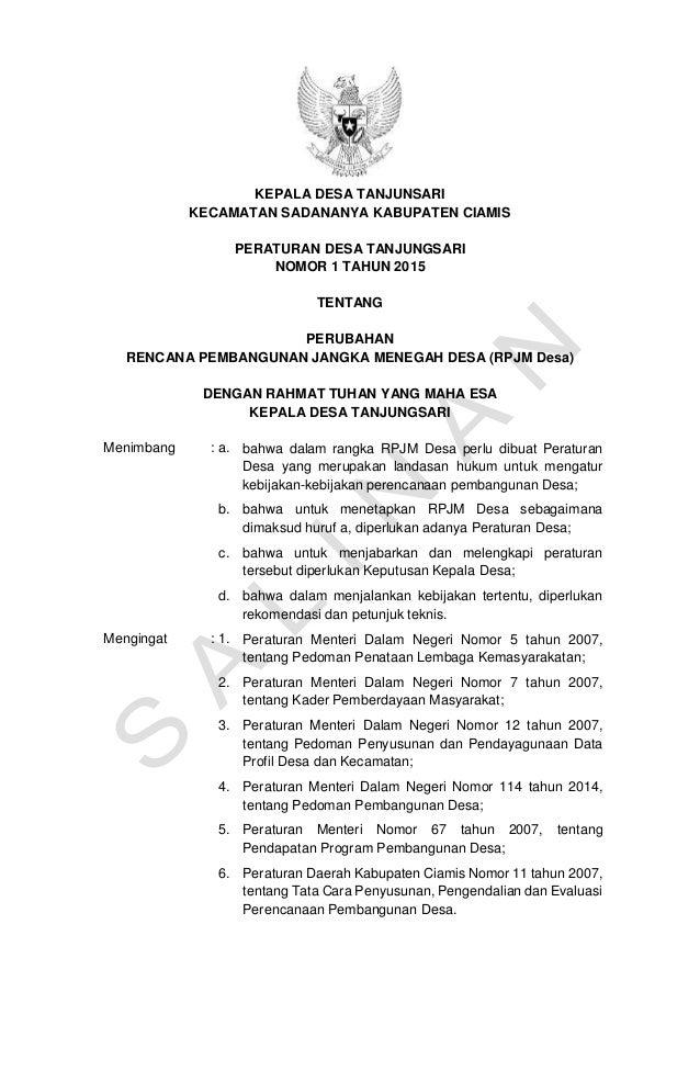 KEPALA DESA TANJUNSARI KECAMATAN SADANANYA KABUPATEN CIAMIS PERATURAN DESA TANJUNGSARI NOMOR 1 TAHUN 2015 TENTANG PERUBAHA...