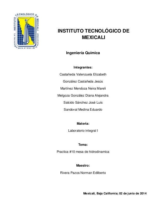 INSTITUTO TECNOLÓGICO DE MEXICALI Ingeniería Química Integrantes: Castañeda Valenzuela Elizabeth González Castañeda Jesús ...