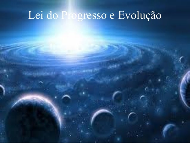 Lei do Progresso e Evolução