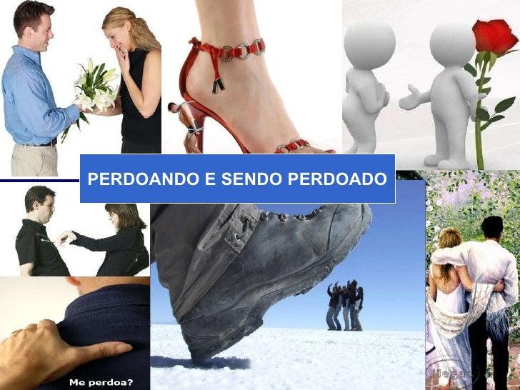Ministério Casados em Cristo PERDOANDO E SENDO PERDOADO